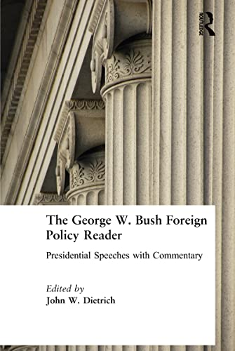 comparing the foreign policy of presidents george Us foreign policy during the cold war has been analysed from a  comparing the foreign policies of truman  routledge studies in us foreign policy.