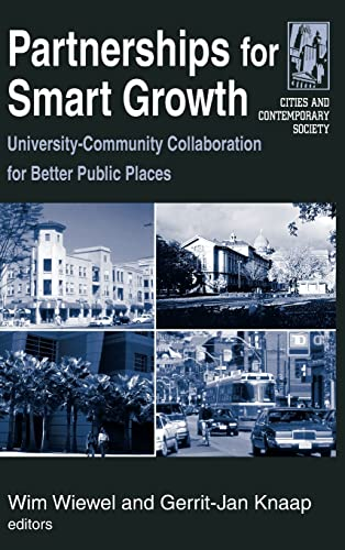 9780765615596: Partnerships for Smart Growth: University-Community Collaboration for Better Public Places (Cities and Contemporary Society)