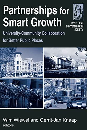9780765615602: Partnerships for Smart Growth: University-Community Collaboration for Better Public Places (Cities and Contemporary Society (Paperback))
