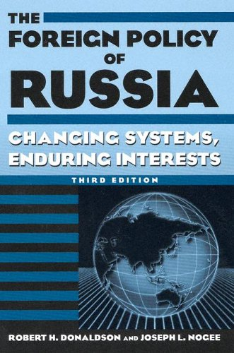 9780765615688: The Foreign Policy of Russia: Changing Systems, Enduring Interests
