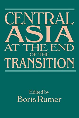 9780765615763: Central Asia at the End of the Transition