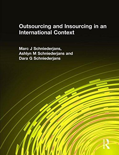 9780765615855: Outsourcing and Insourcing in an International Context