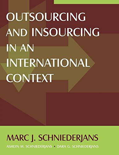 9780765615862: Outsourcing and Insourcing in an International Context