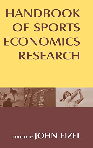 9780765615947: Handbook of Sports Economics Research