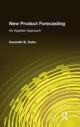 9780765616098: New Product Forecasting: An Applied Approach: An Applied Perspective