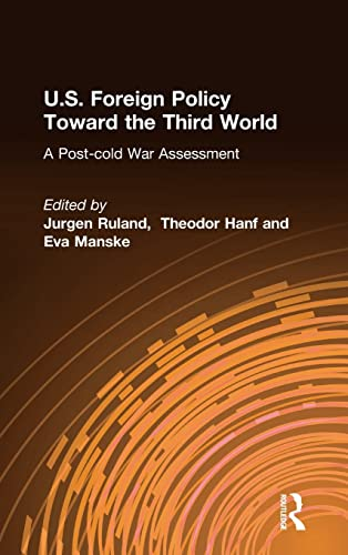 9780765616203: U.S. Foreign Policy Toward the Third World: A Post-cold War Assessment