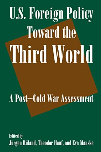9780765616210: U.S. Foreign Policy Toward the Third World: A Post-cold War Assessment