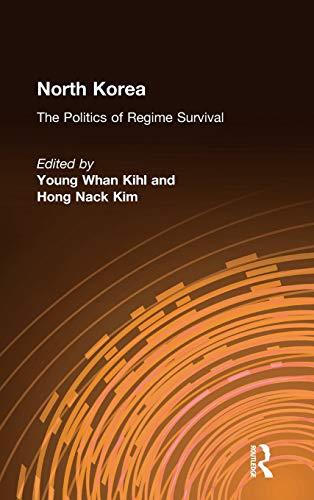 9780765616388: North Korea: The Politics of Regime Survival