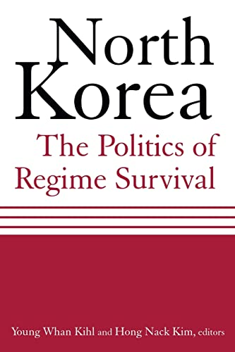 9780765616395: North Korea: The Politics of Regime Survival