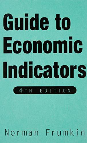 9780765616463: Guide to Economic Indicators
