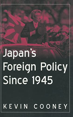 9780765616494: Japan's Foreign Policy Since 1945