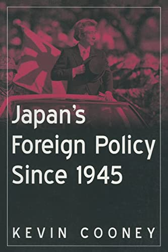 9780765616500: Japan's Foreign Policy Since 1945