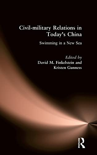 9780765616593: Civil-military Relations in Today's China: Swimming in a New Sea (East Gate Books)
