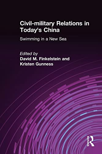9780765616609: Civil-military Relations in Today's China: Swimming in a New Sea (East Gate Books)