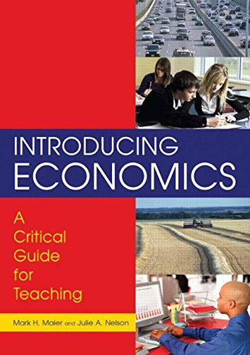 9780765616753: Introducing Economics: A Critical Guide for Teaching
