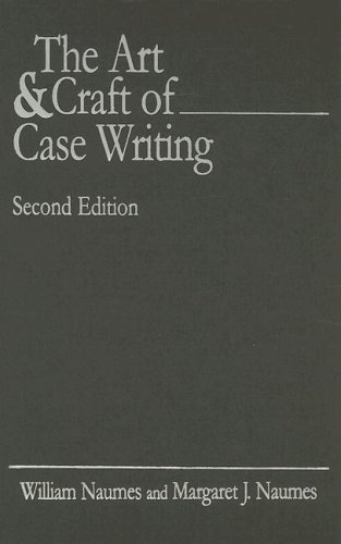 9780765616814: The Art and Craft of Case Writing