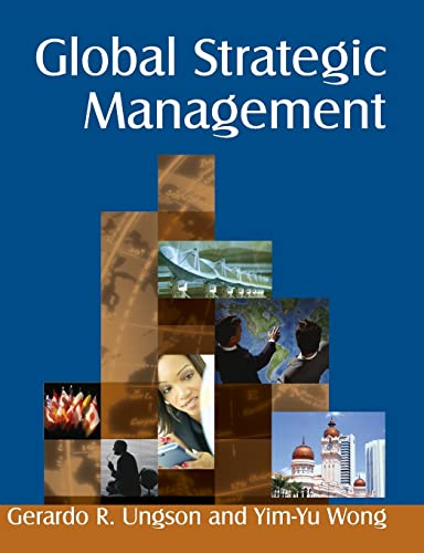 9780765616883: Global Strategic Management