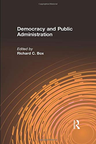 9780765617019: Democracy and Public Administration