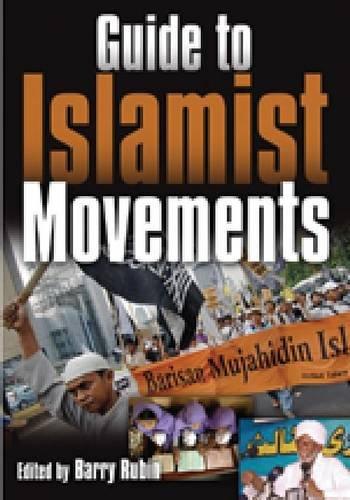 Guide to Islamist Movements (2 Volume Set): Barry M. Rubin