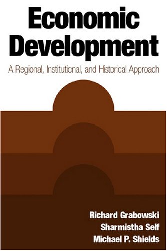 9780765617538: Economic Development: A Regional, Institutional, and Historical Approach