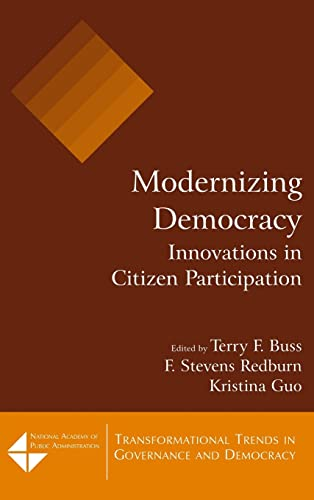 9780765617620: Modernizing Democracy: Innovations in Citizen Participation: Innovations in Citizen Participation : Innovations in Citizen Participation (Transformational Trends in Government & Democracy S.)