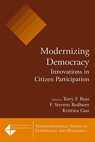 9780765617637: Modernizing Democracy: Innovations in Citizen Participation: Innovations in Citizen Participation : Innovations in Citizen Participation (Transformational Trends in Government & Democracy S.)