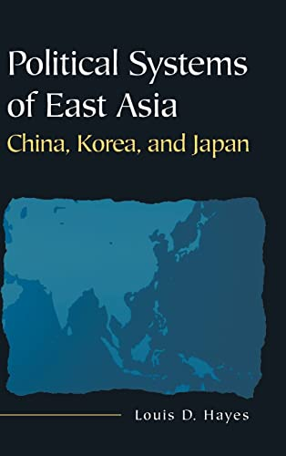 9780765617859: Political Systems of East Asia: China, Korea, and Japan