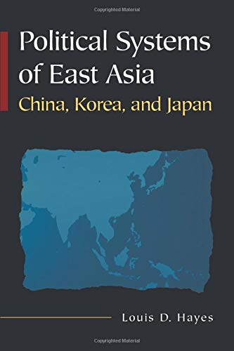 9780765617866: Political Systems of East Asia: China, Korea, and Japan
