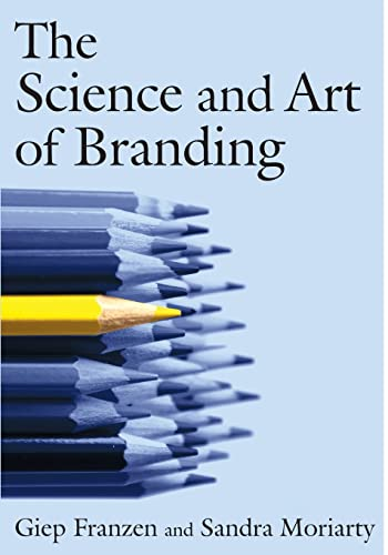 9780765617910: The Science and Art of Branding