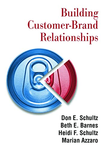 9780765617996: Building Customer-brand Relationships