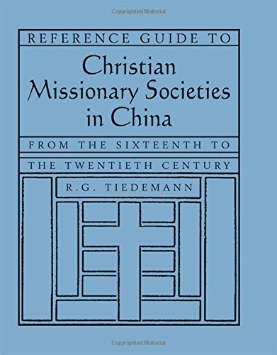 9780765618085: Reference Guide to Christian Missionary Societies in China: From the Sixteenth to the Twentieth Century (East Gate Books)
