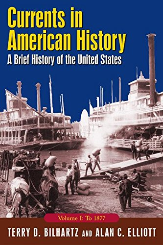 9780765618177: Currents in American History: A Brief History of the United States, Volume I: To 1877