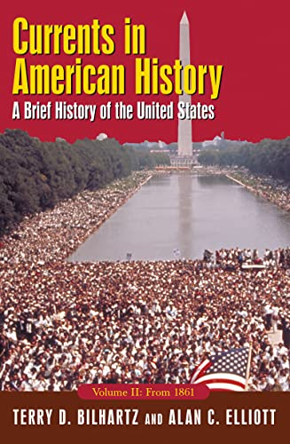 9780765618191: Currents in American History: A Brief History of the United States, Volume II: From 1861