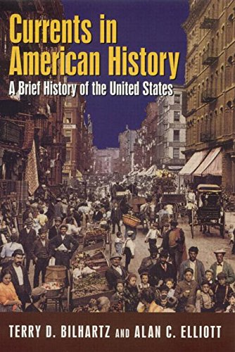 9780765618214: Currents in American History: A Brief Narrative History of the United States