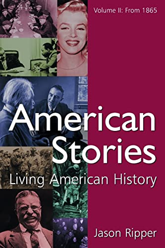 American Stories: Living American History, by Ripper, Volume 2: From 1865: Ripper, Jason