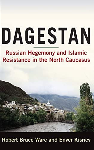 9780765620286: Dagestan: Russian Hegemony and Islamic Resistance in the North Caucasus
