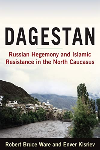 9780765620293: Dagestan: Russian Hegemony and Islamic Resistance in the North Caucasus