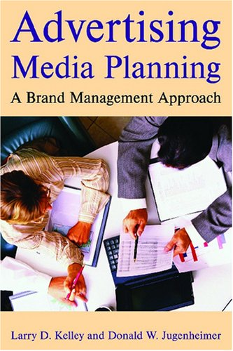 9780765620323: Advertising Media Planning: A Brand Management Approach