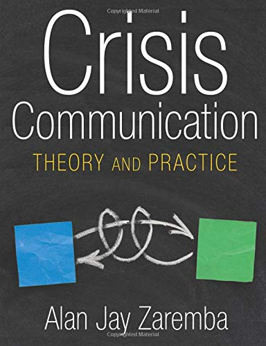9780765620521: Crisis Communication: Theory and Practice