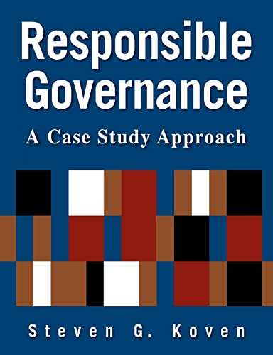 9780765620606: Responsible Governance: A Case Study Approach