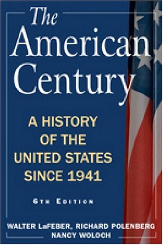 9780765620668: The American Century: A History of the United States Since 1941: Volume 2