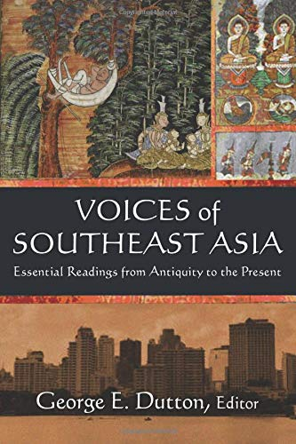 9780765620767: Voices of Southeast Asia: Essential Readings from Antiquity to the Present