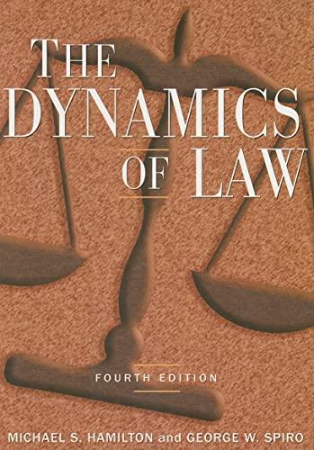 The Dynamics of Law: Spiro, George W, Hamilton, Michael S