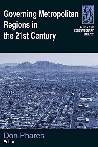 9780765620897: Governing Metropolitan Regions in the 21st Century (Cities and Contemporary Society)