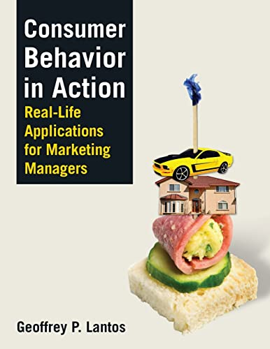 9780765620903: Consumer Behavior in Action: Real-life Applications for Marketing Managers
