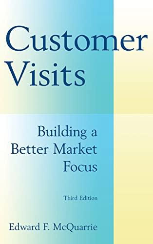 9780765622242: Customer Visits: Building a Better Market Focus