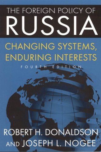 9780765622808: The Foreign Policy of Russia: Changing Systems, Enduring Interests
