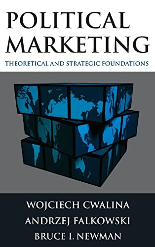 9780765622914: Political Marketing: Theoretical and Strategic Foundations