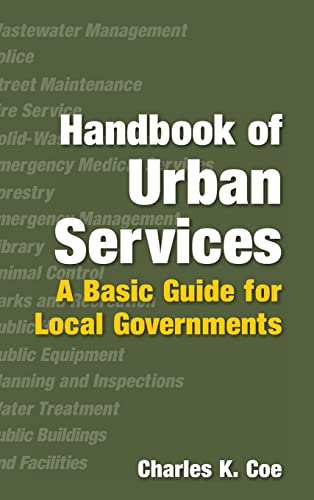9780765622938: Handbook of Urban Services: A Basic Guide for Local Governments