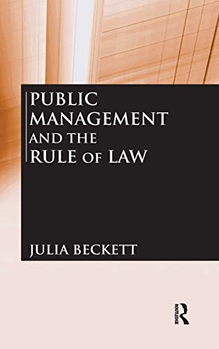 9780765623218: Public Management and the Rule of Law
